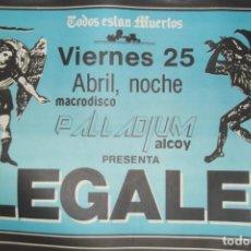 Discos de vinilo: ILEGALES-CONCIERTO-1986-TODOS ESTAN MUERTOS-CARTEL ORIGINAL-67CM X 48CM... Lote 138089986