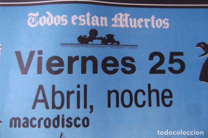 Discos de vinilo: ILEGALES-Concierto-1986-TODOS ESTAN MUERTOS-CARTEL ORIGINAL-67cm X 48cm.. - Foto 6 - 138089986