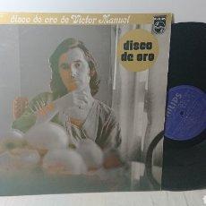 Discos de vinilo: VICTOR MANUEL - DISCO DE ORO LP VINILO 1977. Lote 138091964