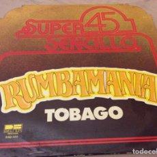 Discos de vinilo: TOBAGO - RUMBAMANIA - MAXI SINGLE - BELTER 1978.. Lote 138114310