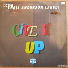 Discos de vinilo: CHRIS ANDERSON LAHELY – GIVE IT UP (ORIGINAL MIX) - ZYX RECORDS  1990 - MAXI - PLS. Lote 138122218