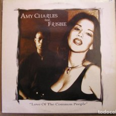 Discos de vinilo: AMY CHARLES FEATURING FRISBIE ‎– LOVE OF THE COMMON PEOPLE - ZAC RECORDS 1997 - MAXI - PLS. Lote 138135062