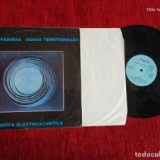Discos de vinilo: CARLOS FARIÑAS /AGUAS TERRITORIALES /MÚSICA ELECTRÓNICA DE 1981. Lote 138175330