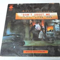 Discos de vinilo: ELTON JOHN - DON'T SHOOT ME I'M ONLY THE PIANO PLAYER LP. Lote 138198902