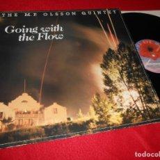 Discos de vinilo: THE M.P. OLSSON QUINTET GOING WITH THE FLOW LP 1985 LOTUS EYE MUSIC EDICION SUECIA SWEDEN. Lote 138218866
