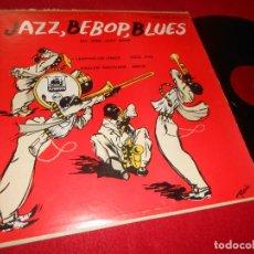 Discos de vinilo: JAZZ BEBOP BLUES ALL STAR JAZZ BAND LP 195? PLYMOUTH P-12-113 EDICION AMERICANA USA US. Lote 138254418