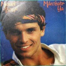 Discos de vinilo: MIGUEL BOSE - MARCHATE YA PROMOCIONAL. Lote 166088916