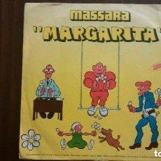 Discos de vinilo: MASSARA - MARGARITA. Lote 138321586