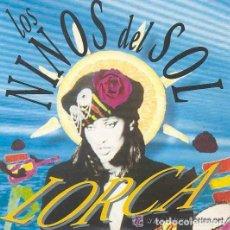 Discos de vinilo: LORCA – LOS NIÑOS DEL SOL - MAXI-SINGLE MAX MUSIC SPAIN 1991. Lote 138523334