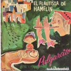 Discos de vinilo: EL FLAUTISTA DE HAMELIN. SINGLE DISCOPHON, 1960.DISCO AZUL TRANSPARENTE. Lote 138569370