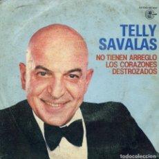 Discos de vinilo: TELLY SAVALAS / NO TIENEN ARREGLO LOS CORAZONES DESTROZADOS + 1 (SINGLE PROMO 1981). Lote 138569410