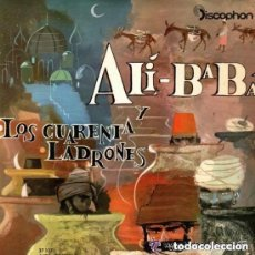 Discos de vinilo: CUENTO INFANTIL. ALI BABA.Y LOS CUARENTA LADRONES, SINGLE DISCOPHON 1962.. Lote 138569518