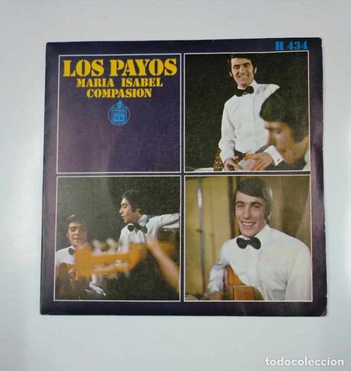 LOS PAYOS - MARÍA ISABEL / COMPASIÓN. SINGLE. TDKDS12 (Música - Discos - Singles Vinilo - Grupos Españoles 50 y 60)