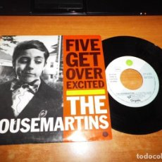 Discos de vinilo: THE HOUSEMARTINS FIVE GET OVER EXCITED SINGLE VINILO PROMO ESPAÑA DEL AÑO 1987 CONTIENE 2 TEMAS. Lote 138606774