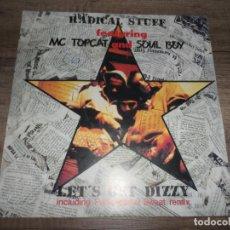 Discos de vinilo: RADICAL STUFF - LET'S GET DIZZY. Lote 138607246