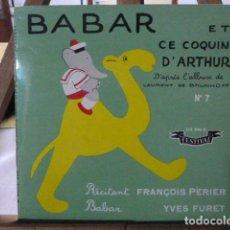 Discos de vinilo: BABAR ET LE COQUIN D,ARTHUR -DISCO CUENTO-. Lote 138612742