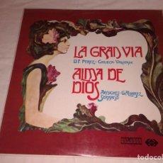 Discos de vinilo: LA GRAN VIA Y ALMA DE DIOS 1972. Lote 138614042