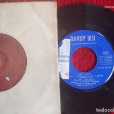 Discos de vinilo: DANNY BLUE /1961 ESPAÑOL /OH, CAROL + 3 TEMAS. Lote 138628230