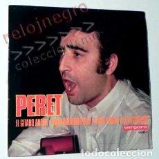 Discos de vinilo: PERET 4 TEMAS EL GITANO ANTÓN TODOS QUEREMOS MÁS DISCO D VINILO 45 RPM CANTANTE ESPAÑOL MÚSICA RUMBA. Lote 138629814