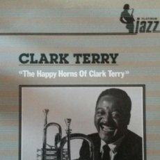 Discos de vinilo: CLARK TERRY. THE HAPPY HORNS OF.LP. Lote 138639014