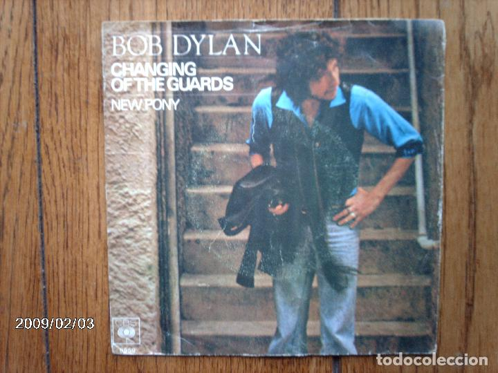 BOB DYLAN - CHANGING OF THE GUARDS + NEW PONY (Música - Discos - Singles Vinilo - Cantautores Internacionales)