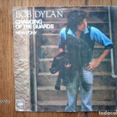 Discos de vinilo: BOB DYLAN - CHANGING OF THE GUARDS + NEW PONY . Lote 138653654