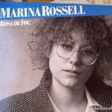 Discos de vinilo: MARINA ROSSELL_ROSA DE FOC_VINILO LP 12'' EPIC EDICIÓN ESPAÑOLA_1988 NUEVO!!!!. Lote 138672730