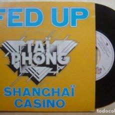 Discos de vinilo: TAÏ PHONG FED UP + SHANGHAI CASINO - SINGLE FRANCES 1979 - WARNER. Lote 138684998