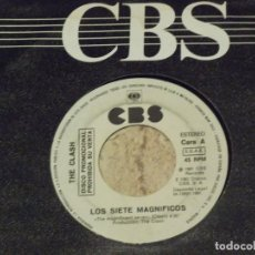 Discos de vinilo: SINGLE PROMOCIONAL DE THE CLASH, LOS SIETE MAGNIFICOS / THE MAGNIFICENT DANCE / ESPAÑA 1981 CBS. Lote 138692726