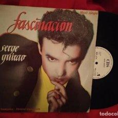 Discos de vinilo: SERGE GUIRAO / FASCINACION / MAXI-SINGLE 12 PULGADAS. Lote 138700134