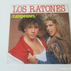 Discos de vinilo: LOS RATONES CAMPEONES/ LA CHICA YE YE FONOMUSIC 1990. Lote 138707618