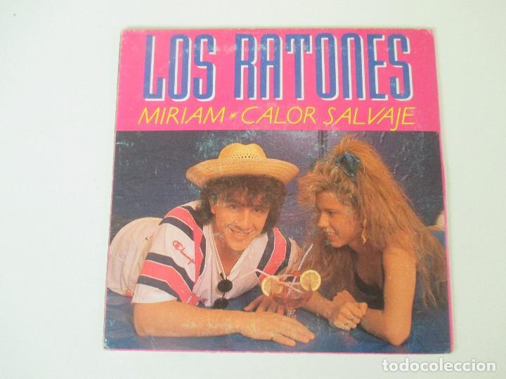 LOS RATONES MIRIAM/ CALOR SALVAJE PROMO FONOMUSIC 1989 (Música - Discos - Singles Vinilo - Grupos Españoles de los 70 y 80)