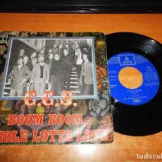 Discos de vinilo: C.C.S. BOOM BOOM / WHOLE LOTTA LOVE SINGLE VINILO DEL AÑO 1970 ODEON VERSION DE LED ZEPPELIN RARO. Lote 138709630