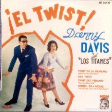 Discos de vinilo: DANNY DAVIS Y LOS TITANES - EL TWIST - RARO EP EDICIÓN ESPAÑOLA SELLO MGM DEL AÑO 1961 - NUEVO. Lote 138725142