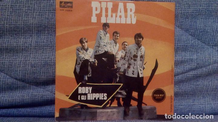 ROBY E GLI HIPPIES - PILAR / LISA - MUY RARO SINGLE EN EDICION ITALIANA EN ESTADO NUEVO, SIN USO (Música - Discos - Singles Vinilo - Pop - Rock Internacional de los 50 y 60)