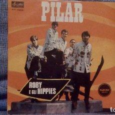 Discos de vinilo: ROBY E GLI HIPPIES - PILAR / LISA - MUY RARO SINGLE EN EDICION ITALIANA EN ESTADO NUEVO, SIN USO. Lote 138726766