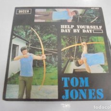 Discos de vinilo: SINGLE. TOM JONES. HELP YOURSELF / DAY BY DAY. DECCA. Lote 138732686