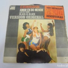 Discos de vinilo: SINGLE. CERRONE. AMOR EN DO MENOR / BLACK IS BLACK. 1977. HISPAVOX. Lote 138732778