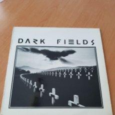 Discos de vinilo: T - DARK FIELDS - LP CON ENCARTE - 1983 - EXPERIMENTAL CLAN MACROMASSA. Lote 138732906