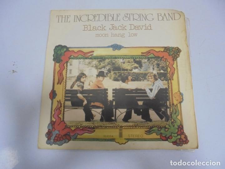 SINGLE. THE INCREDIBLE STRING BAND. BLACK JACK DAVID / MOON HANG LOW. 1972. ISLAND (Música - Discos - Singles Vinilo - Otros estilos)