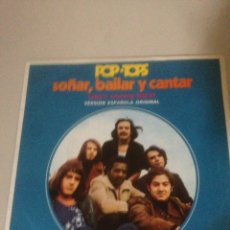 Discos de vinilo: POP TOPS - SOÑAR, BAILAR, CANTAR. Lote 138737000