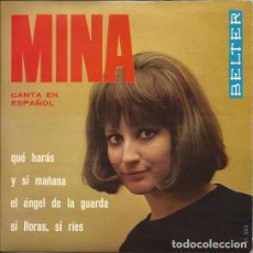 Discos de vinilo: EP- MINA CANTA EN ESPAÑOL BELTER 51535 SPAIN 1965 QUE HARAS. Lote 138755902