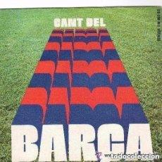 Discos de vinilo: CORAL SANT JORDI - CANT DEL BARÇA - SINGLE EDIGSA SPAIN 1975. Lote 138759326