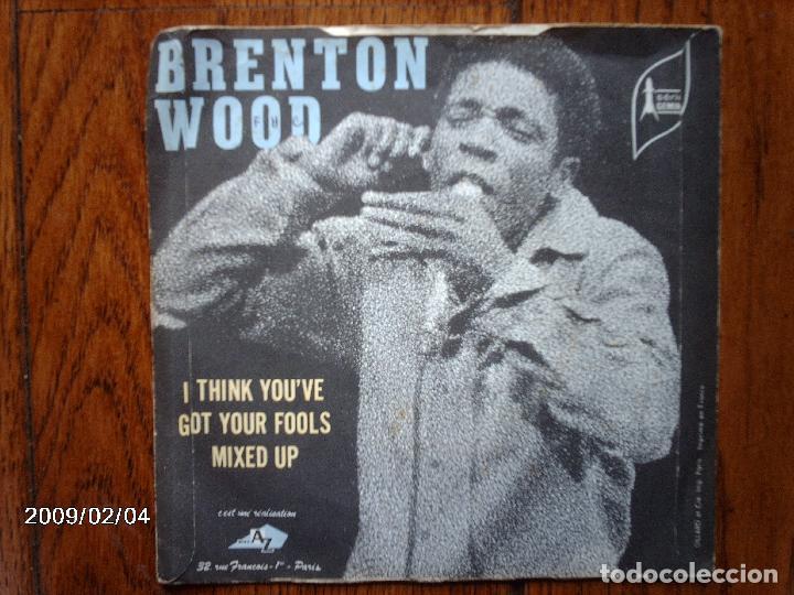 Discos de vinilo: brenton wood - gimme little sign + i think you´ve got your fools mixed up - Foto 3 - 138769886