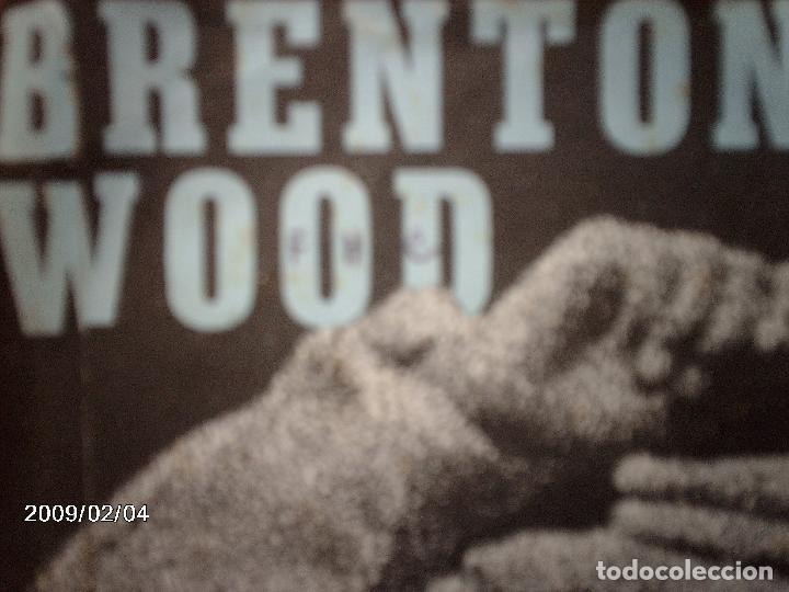 Discos de vinilo: brenton wood - gimme little sign + i think you´ve got your fools mixed up - Foto 4 - 138769886