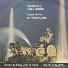 Discos de vinilo: RAFAEL IBARBIA Y LA ORQUESTA DE MUSICA LIGERA DE MADRID FILADELFIA - EP DE 4 CANCIONES DE 1977. Lote 138771742