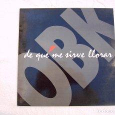 Discos de vinilo: OBK_DE QUÉ ME SIRVE LLORAR_DEPECHE MODE_VINILO MAXI SINGLE 12'' KONGA EDICIÓN ESPAÑOLA_1992. Lote 138748170