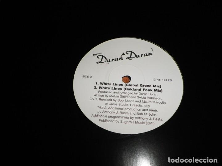 Discos de vinilo: DURAN DURAN White lines MAXI SINGLE VINILO PROMO DEL AÑO 1995 ESPAÑA CONTIENE 4 TEMAS - Foto 4 - 138787530