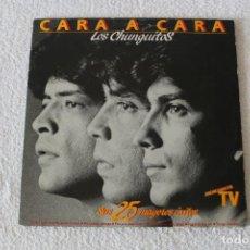 Discos de vinilo: LOS CHUNGUITOS: CARA A CARA - DOBLE LP REGAL 1984 - DOBLE PORTADA. . Lote 138789390