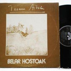 Discos de vinilo: LP: TXOMIN ARTOLA - BELAR HOSTOAK (XOXOA, 1978) - BASQUE FOLK VASCO - (EX HAIZEA) PROG-FOLK. Lote 138790030